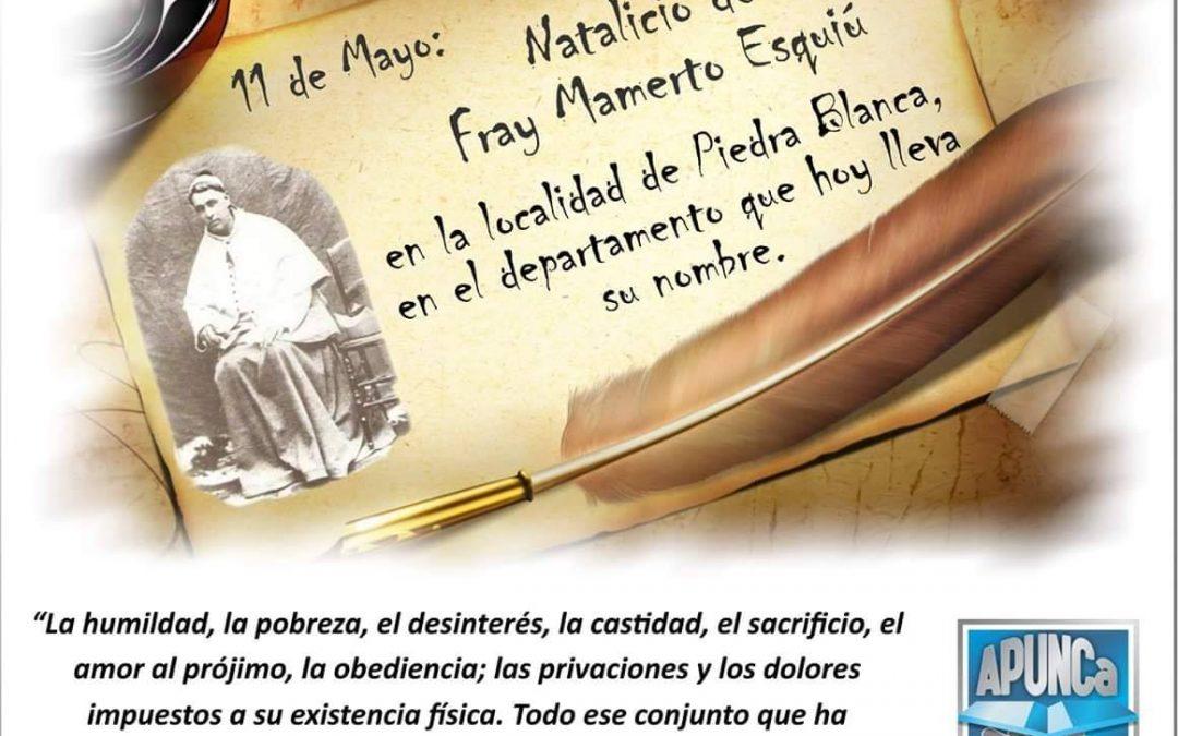 Natalicio de Fray Mamerto Esquiu, Orador de la Constitución de nuestra Provincia.