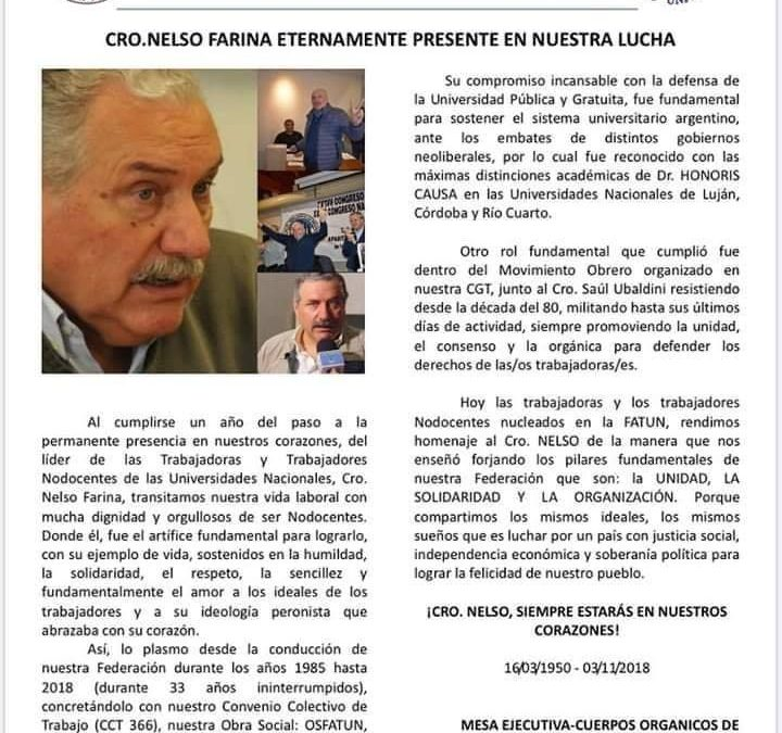 En el 1er aniversario del fallecimiento del líder Nelso Farina, nuestro reconocimiento por su lucha incansable por los Nodocentes.