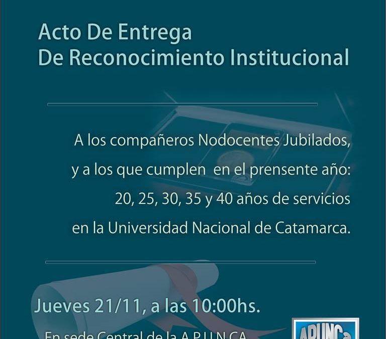 ACTO DE ENTREGA DE RECONOCIMIENTO POR LA TRAYECTORIA COMO NODOCENTES EN LA UNCa.
