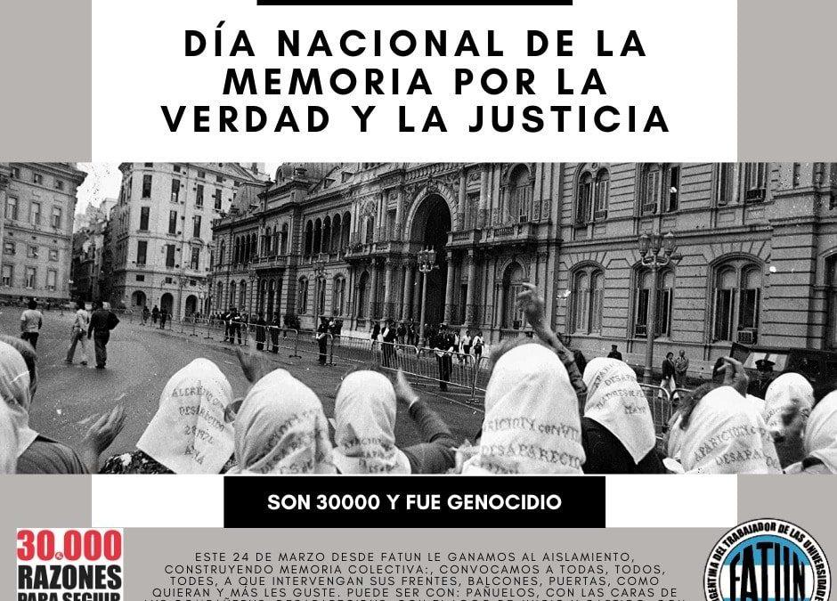 24 de Marzo – Día Nacional de la Memoria por la Verdad y la Justicia
