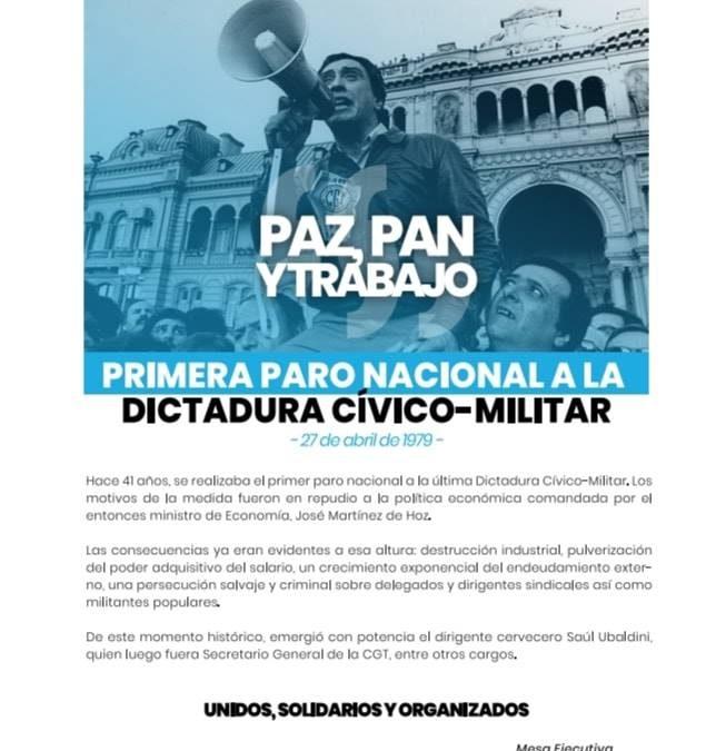 A 41 años del  Primer Paro a la Dictadura Civico Militar.