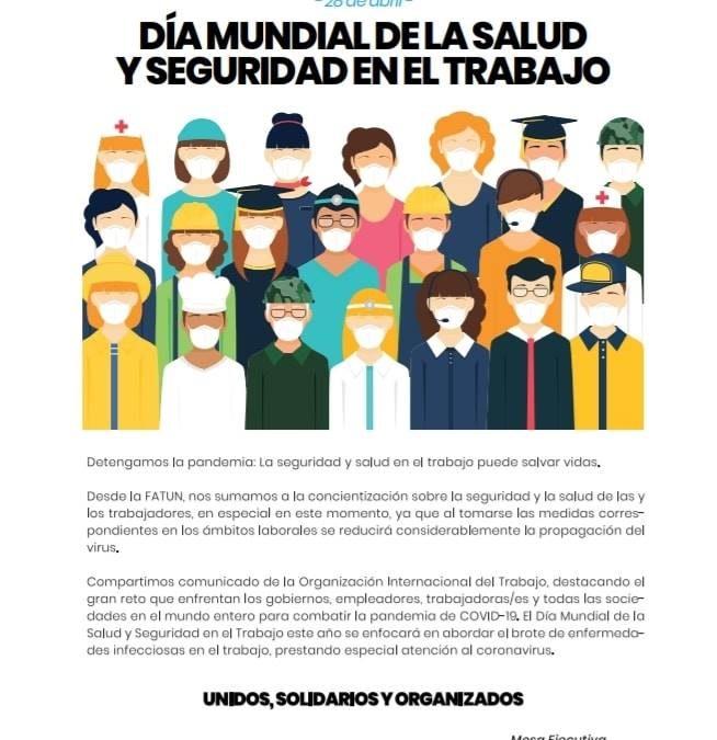 DIA MUNDIAL DE LA SALUD Y SEGURIDAD EN EL TRABAJO.
