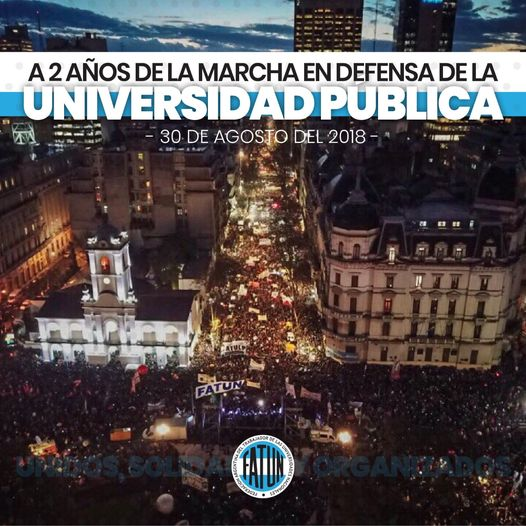 30/08/2018 – 30/08/2020 MARCHA EN DEFENSA DE LA UNIVERSIDAD PÚBLICA