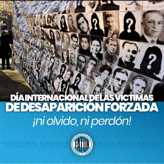 30 DE AGOSTO, DÍA INTERNACIONAL DE LAS VÍCTIMAS DE DESAPARICIÓN FORZADA.
